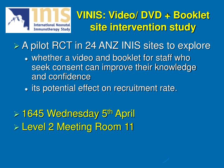 VINIS: Video/ DVD + Booklet site intervention study