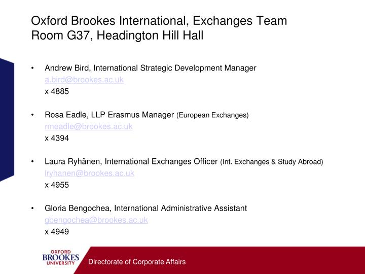 Oxford Brookes International, Exchanges Team