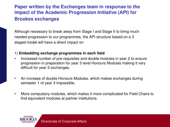 Paper written by the Exchanges team in response to the impact of the Academic Progression Initiative (API) for Brookes exchanges