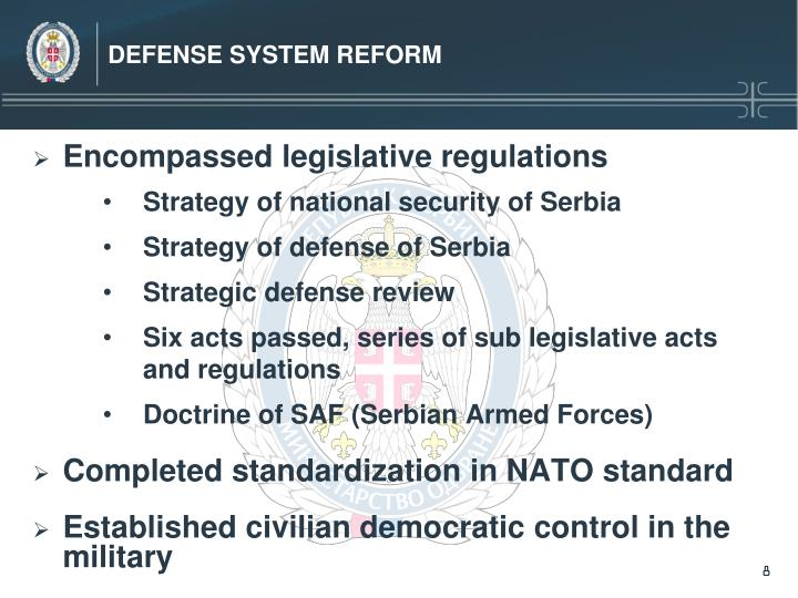 DEFENSE SYSTEM REFORM