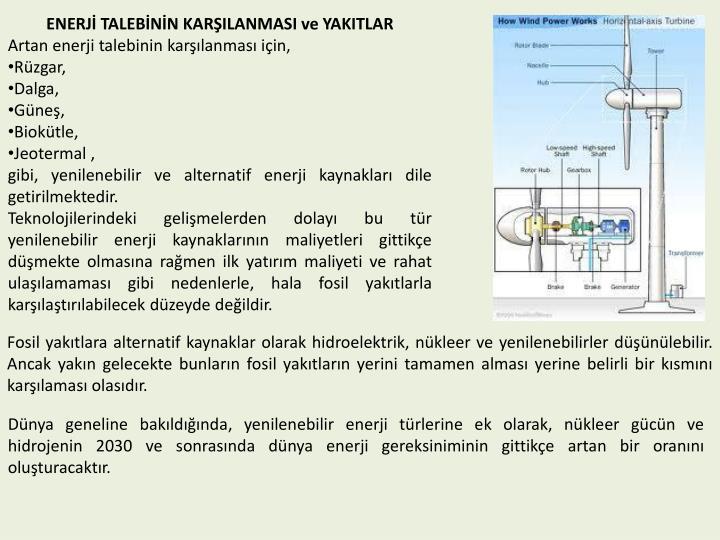ENERJ TALEBNN KARILANMASI ve YAKITLAR