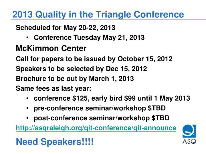 2013 Quality in the Triangle Conference
