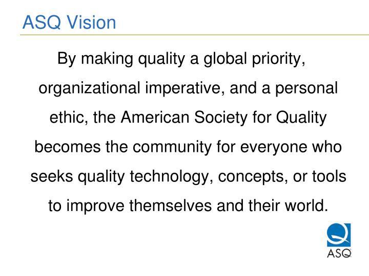 ASQ Vision