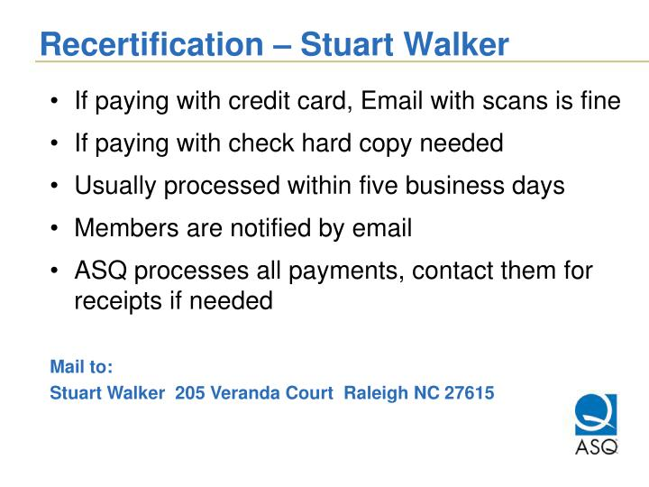 Recertification – Stuart Walker