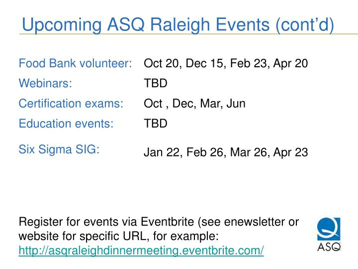 Upcoming ASQ Raleigh Events (cont'd)