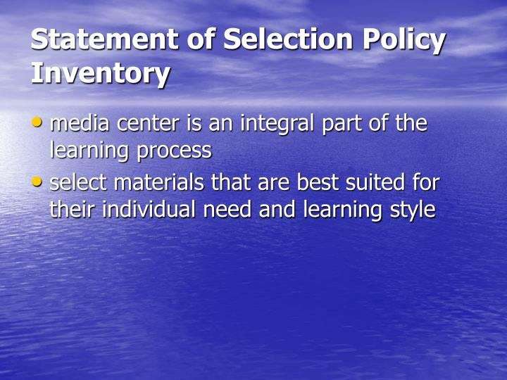Statement of Selection Policy Inventory