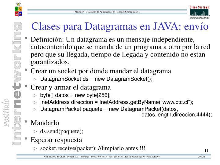 Clases para Datagramas en JAVA: envío