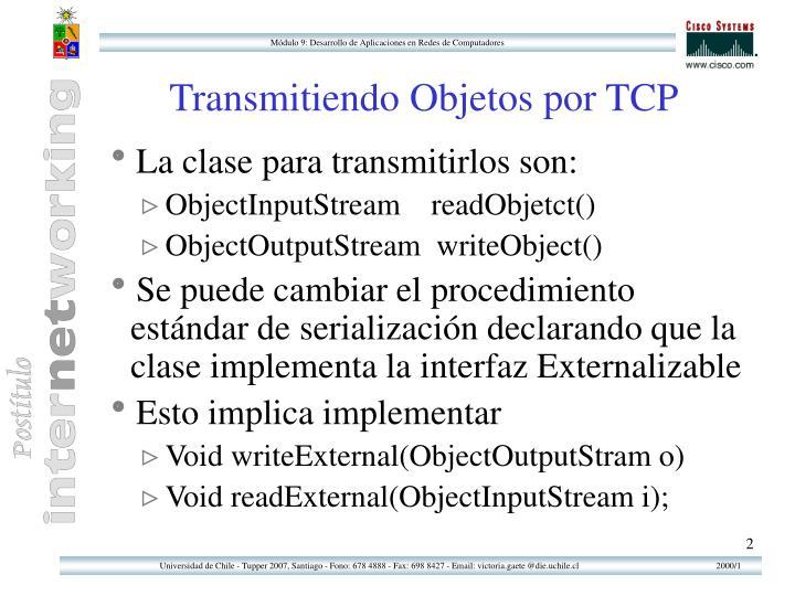 Transmitiendo Objetos por TCP