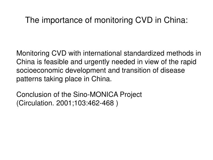 The importance of monitoring CVD in China: