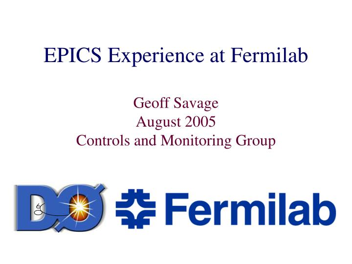 Epics experience at fermilab