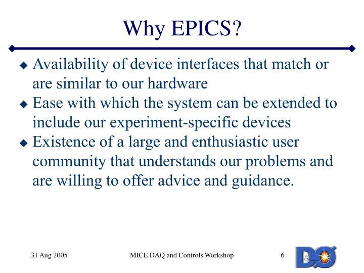 Why EPICS?