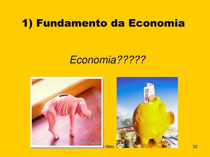 1) Fundamento da Economia
