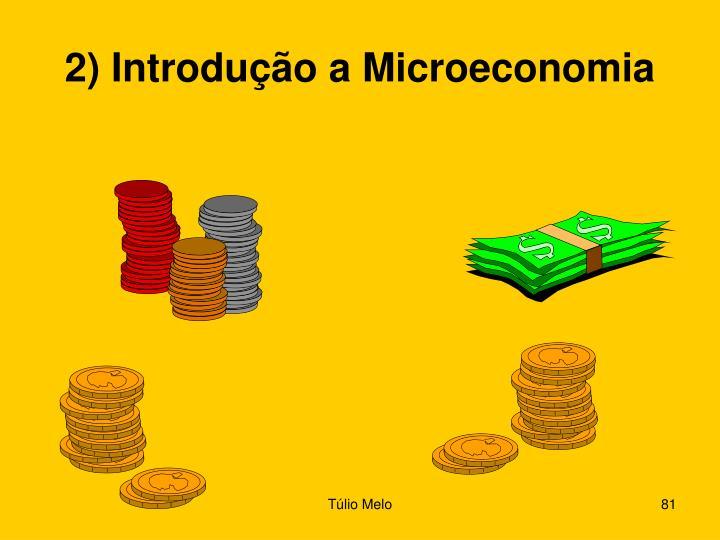 2) Introdução a Microeconomia