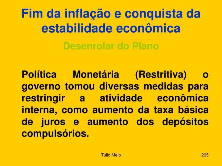 Fim da inflação e conquista da estabilidade econômica