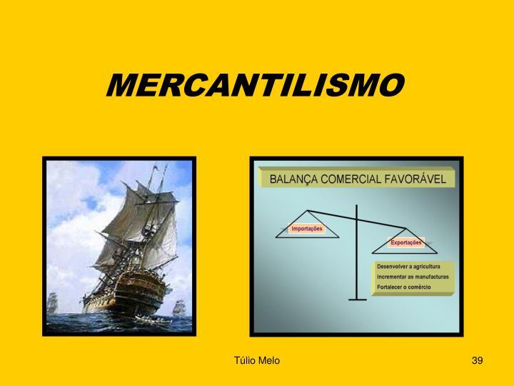 MERCANTILISMO