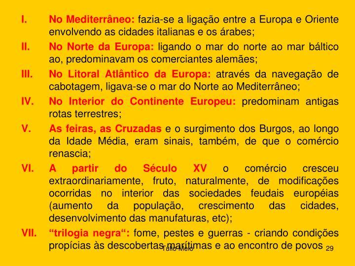 No Mediterrâneo: