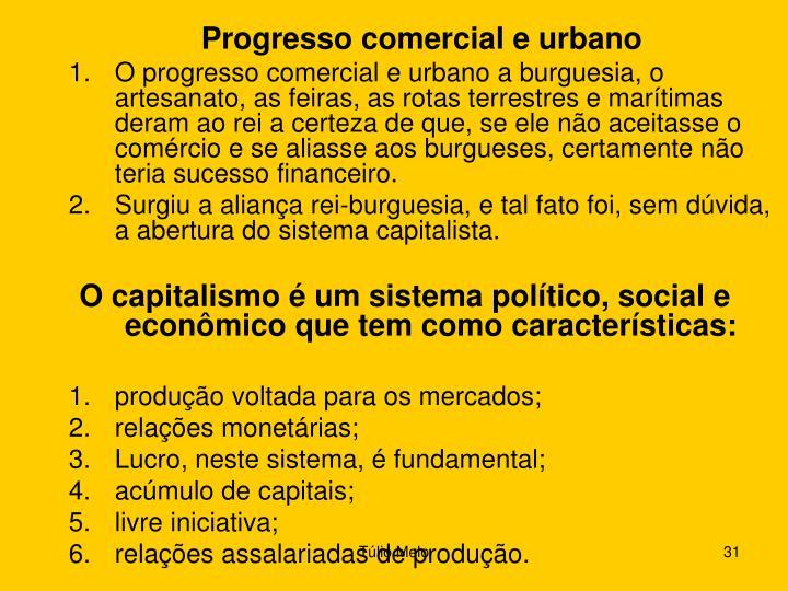 Progresso comercial e urbano