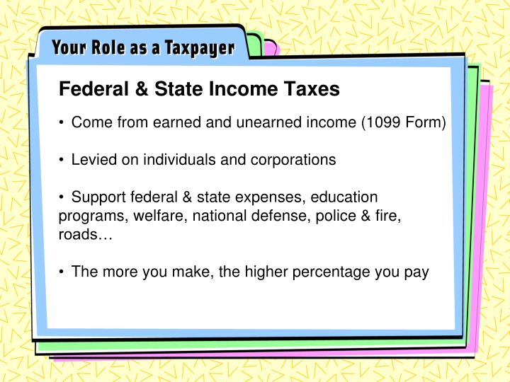 Federal & State Income Taxes