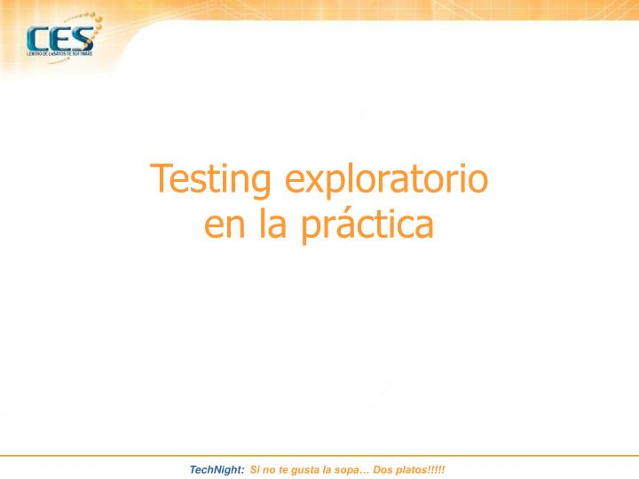 Testing exploratorio