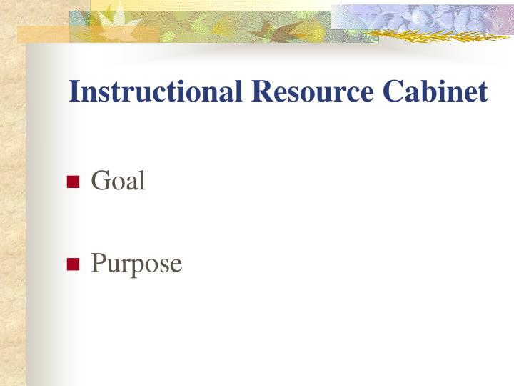 Instructional Resource Cabinet