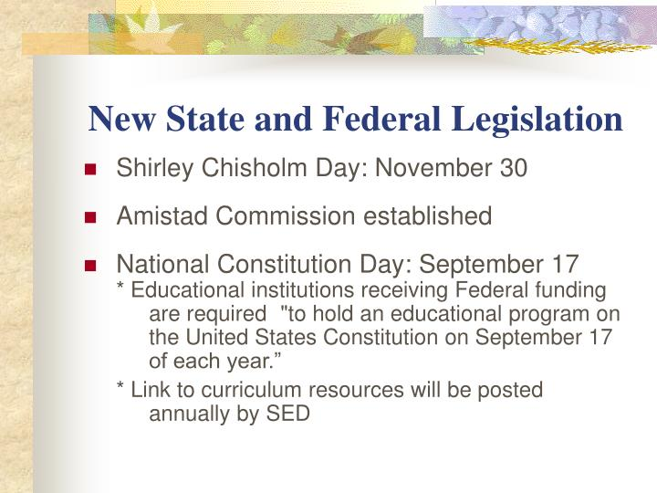 New State and Federal Legislation