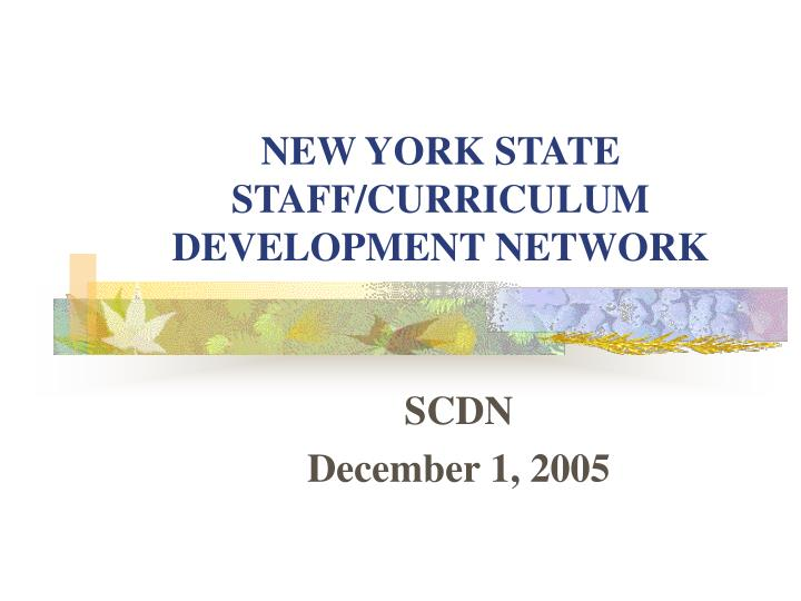 New york state staff curriculum development network