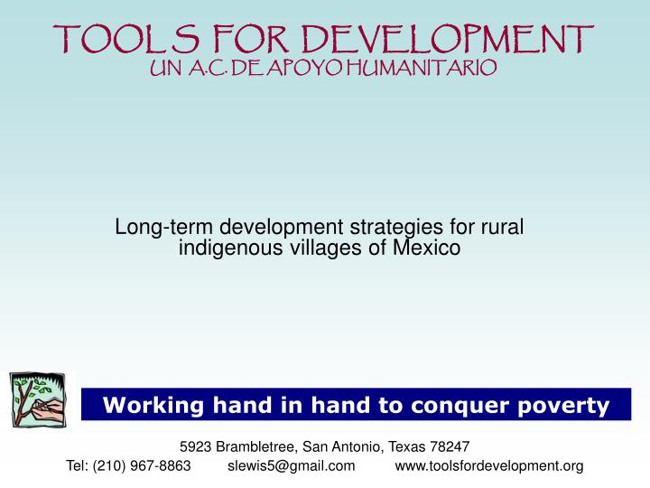Long term development strategies for rural indigenous villages of mexico