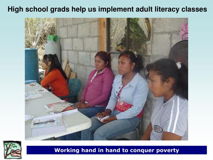 High school grads help us implement adult literacy classes