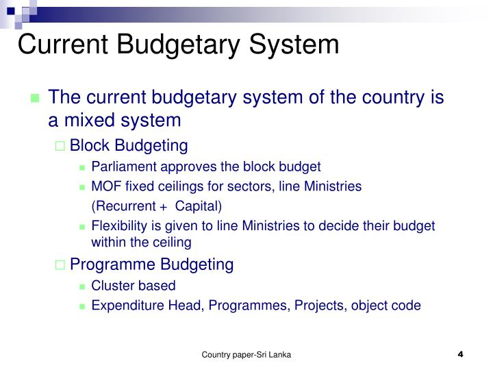 Current Budgetary System