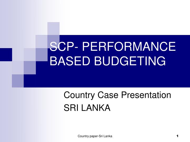 scp performance based budgeting