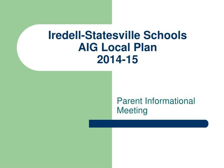 Iredell statesville schools aig local plan 2014 15