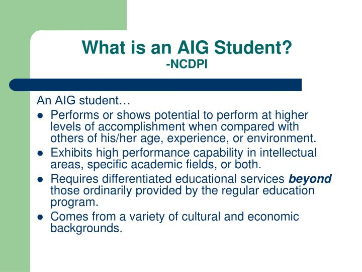 What is an aig student ncdpi