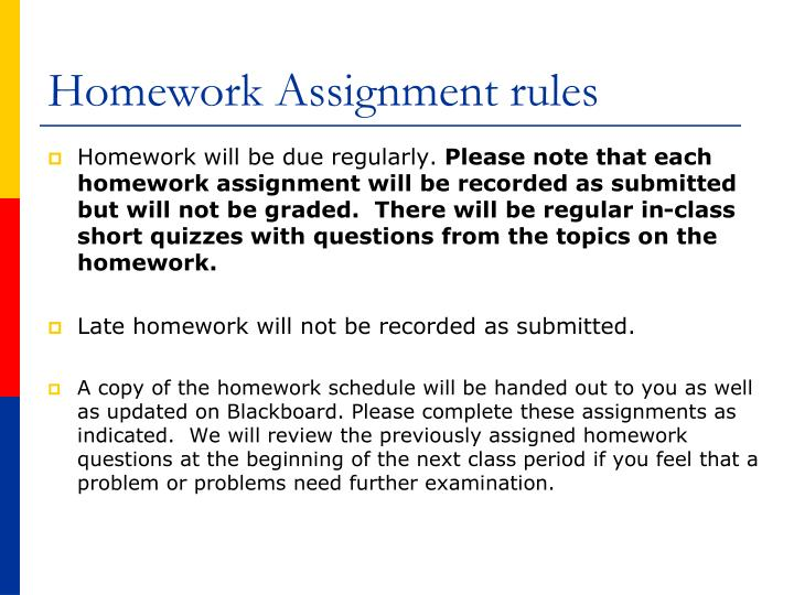 Homework Assignment rules