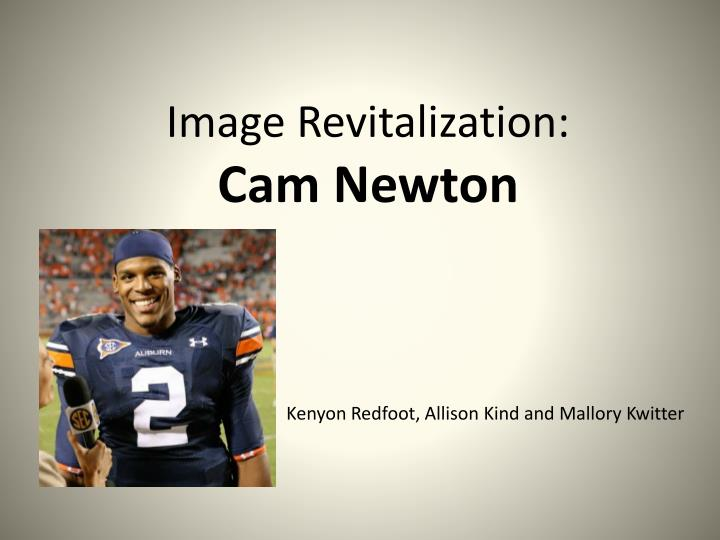 Image revitalization cam newton