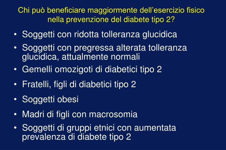 Chi può beneficiare maggiormente dell'esercizio fisico nella prevenzione del diabete tipo 2?