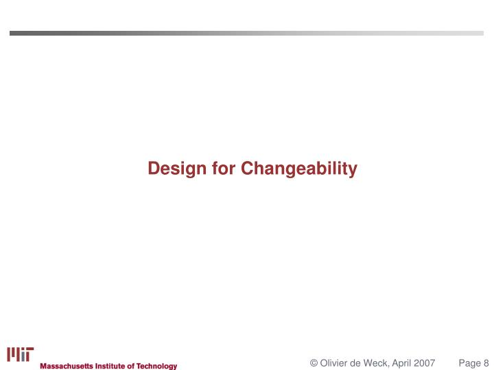 Design for Changeability