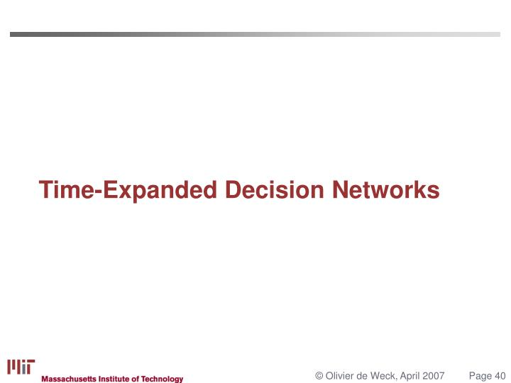 Time-Expanded Decision Networks