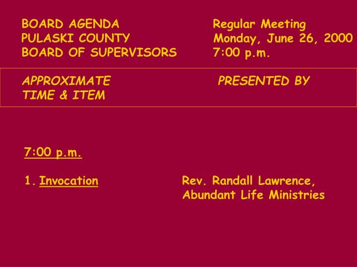 BOARD AGENDA           Regular Meeting