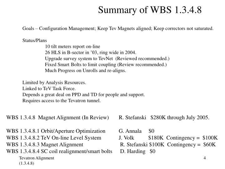Summary of WBS 1.3.4.8