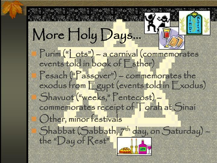 More Holy Days…