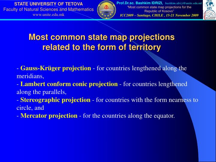 Most common state map projections related to the form of territory