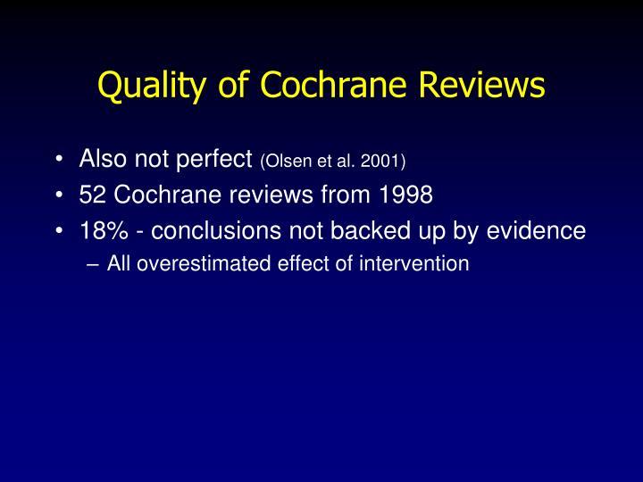 Quality of Cochrane Reviews