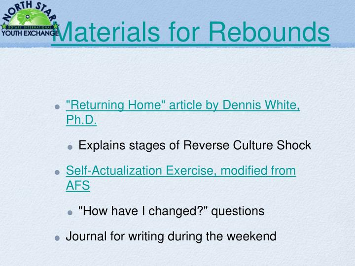 Materials for Rebounds