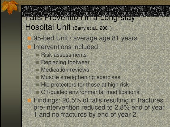 Falls Prevention in a Long-stay Hospital Unit