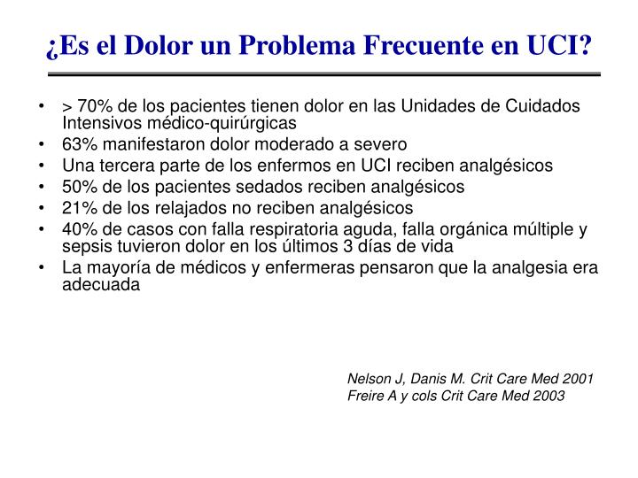¿Es el Dolor un Problema Frecuente en UCI?