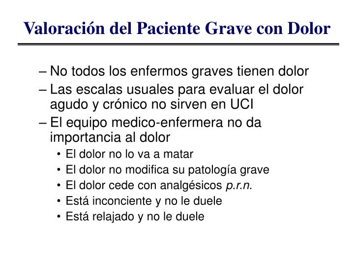 Valoración del Paciente Grave con Dolor