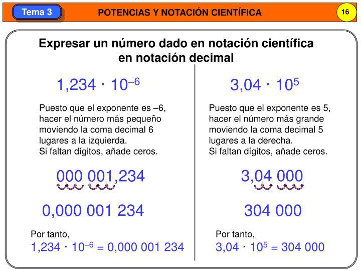 Expresar un número dado en notación científica en notación decimal
