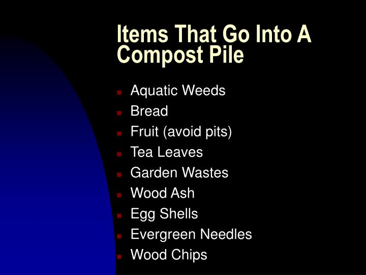 Items That Go Into A Compost Pile