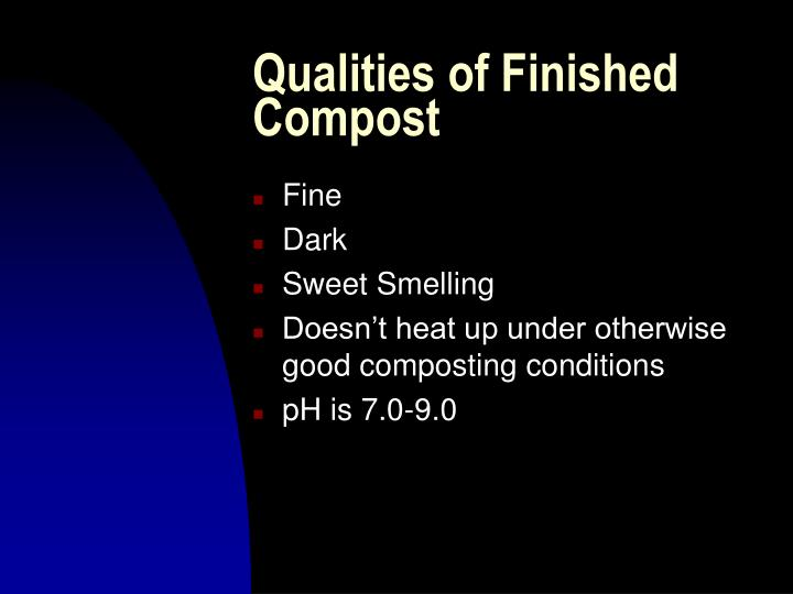 Qualities of Finished Compost