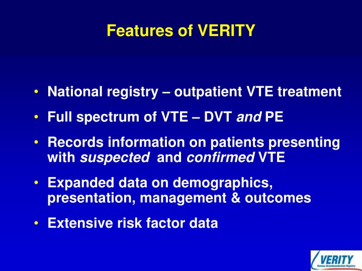 Features of VERITY